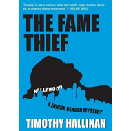 The Fame Thief: Junior Bender: Volume 3 (BOK)