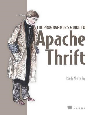 Programmer's Guide to Apache Thrift (BOK)
