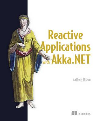 Reactive Applications with Akka.NET (BOK)