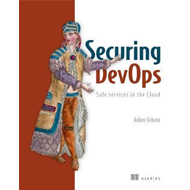 Securing DevOps-Safe services in the Cloud (BOK)