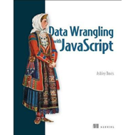 Data Wrangling with JavaScript (BOK)