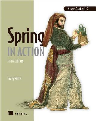 Spring in Action, Fifth Edition (BOK)