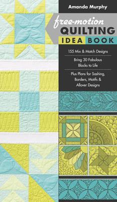 Free-Motion Quilting Idea Book (BOK)