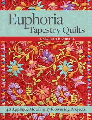 Euphoria Tapestry Quilts (BOK)