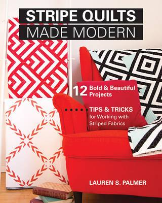 Stripe Quilts Made Modern (BOK)