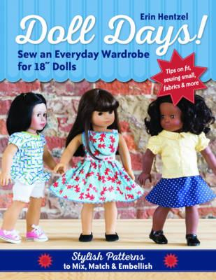 Doll Days! Sew an Everyday Wardrobe for 18 Dolls (BOK)