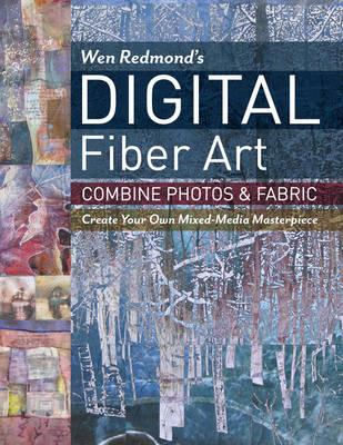 Wen Redmond's Digital Fiber Art (BOK)