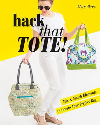 Hack That Tote! (BOK)