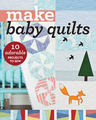 Make Baby Quilts (BOK)