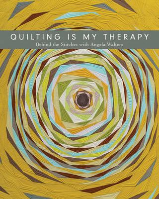 Quilting is My Therapy (BOK)