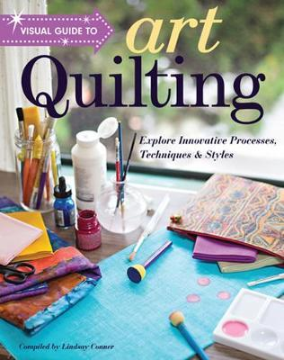 Visual Guide to Art Quilting (BOK)