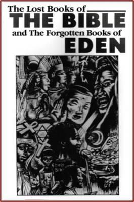 Lost Books of the Bible and the Forgotten Books of Eden (BOK)
