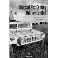 Ethics of 21st Century Military Conflict (BOK)