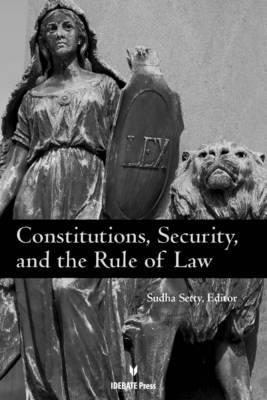 Constitutions, Security, and the Rule of Law (BOK)