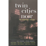 Twin Cities Noir: The Expanded Edition (BOK)
