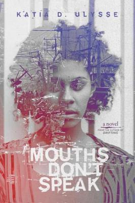 Mouths Don't Speak (BOK)