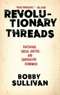 Revolutionary Threads (BOK)