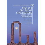 Rise and Decline of Civilizations: Lessons for the Jewish People (BOK)