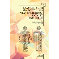 Sexuality and the Body in New Religious Zionist Discourse (BOK)