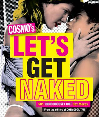 Cosmo's Let's Get Naked (BOK)