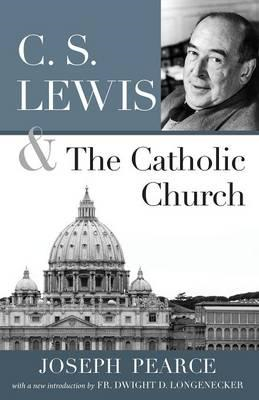 C.S. Lewis and the Catholic Church (BOK)