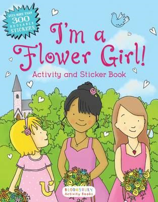 I'm a Flower Girl! Activity and Sticker Book (BOK)