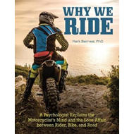Why We Ride (BOK)
