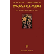 Wasteland: The Apocalyptic Edition: Volume 3 (BOK)