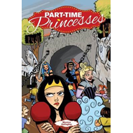 Part-Time Princesses (BOK)