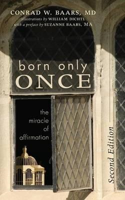Born Only Once (BOK)