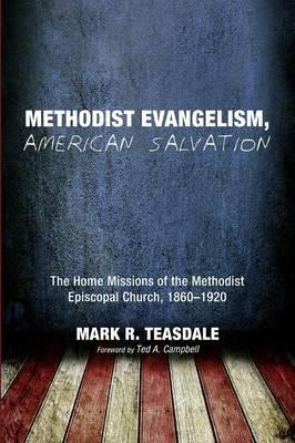 Methodist Evangelism, American Salvation (BOK)
