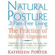 Natural Posture for Pain-Free Living (BOK)