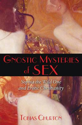 Gnostic Mysteries of Sex (BOK)