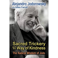 Sacred Trickery and the Way of Kindness (BOK)