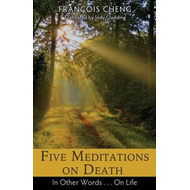 Five Meditations on Death (BOK)