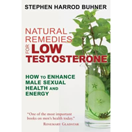Natural Remedies for Low Testosterone (BOK)