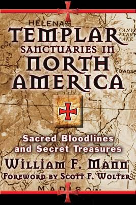Templar Sanctuaries in North America (BOK)