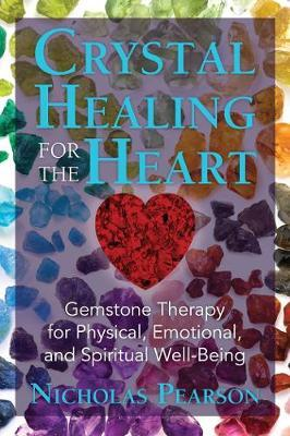 Crystal Healing for the Heart (BOK)
