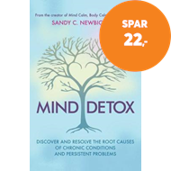 Produktbilde for Mind Detox - Discover and Resolve the Root Causes of Chronic Conditions and Persistent Problems (BOK)
