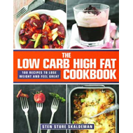 Low Carb High Fat Cookbook (BOK)
