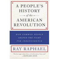 People's History Of The American Revolution (BOK)