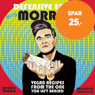 Produktbilde for Defensive Eating With Morrissey - Vegan Recipes from the One You Left Behind (BOK)