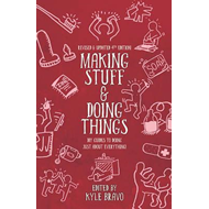 Making Stuff & Doing Things (4th Edition) (BOK)