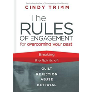 Rules of Engagement for Overcoming Your Past (BOK)