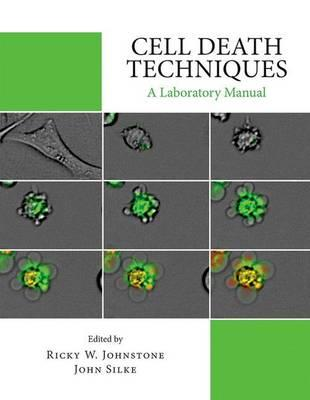 Cell Death Techniques:: A Laboratory Manual (BOK)