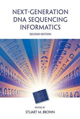 Next-Generation DNA Sequencing Informatics, Second Edition (BOK)