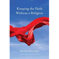 Keeping the Faith without a Religion (BOK)