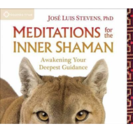 Meditations for the Inner Shaman (BOK)