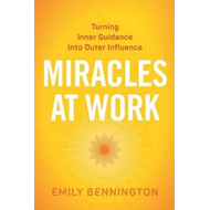 Miracles at Work (BOK)