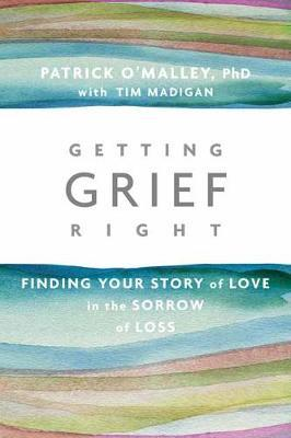 Getting Grief Right (BOK)